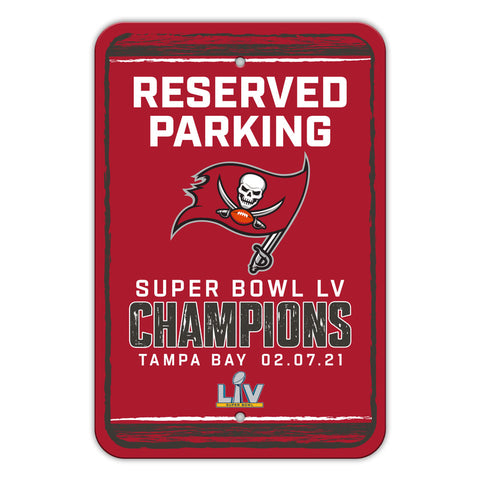 Tampa Bay Buccaneers Super Bowl LV Champions Parking Sign