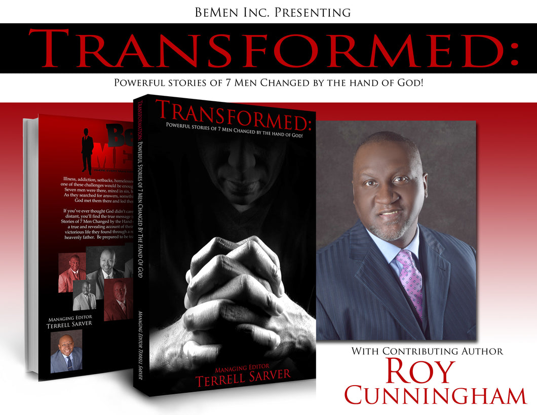 Author Terrell Roy >> Transformed By Contributing Author Roy Cunningham Bemen Inc