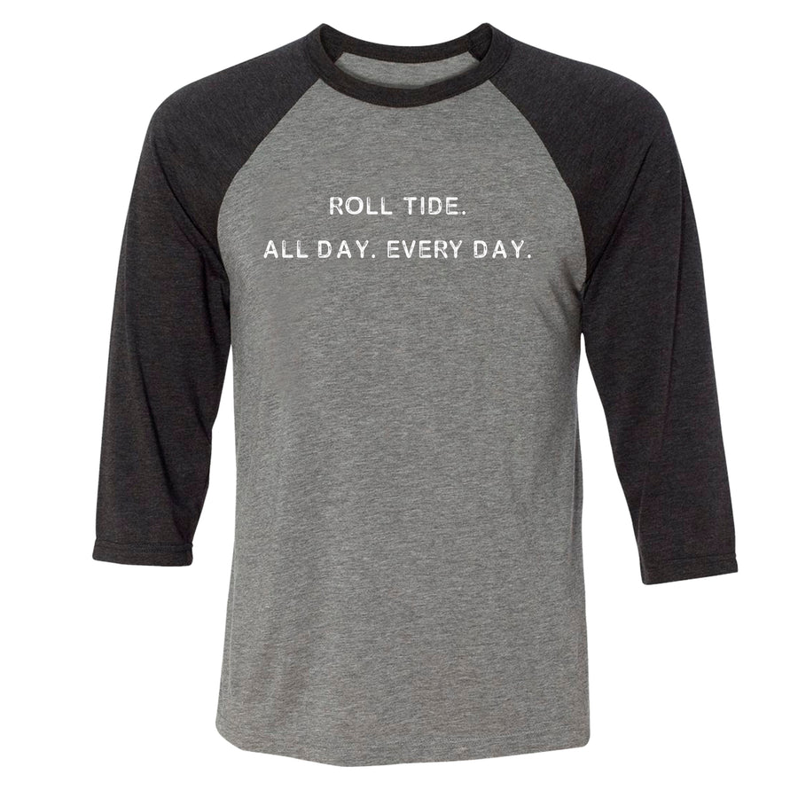 All Day Every Day Raglan Tee