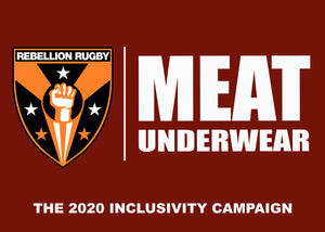 Rebellion Rugby X MEAT UNDERWEAR: Two Strong Teams, One Mission