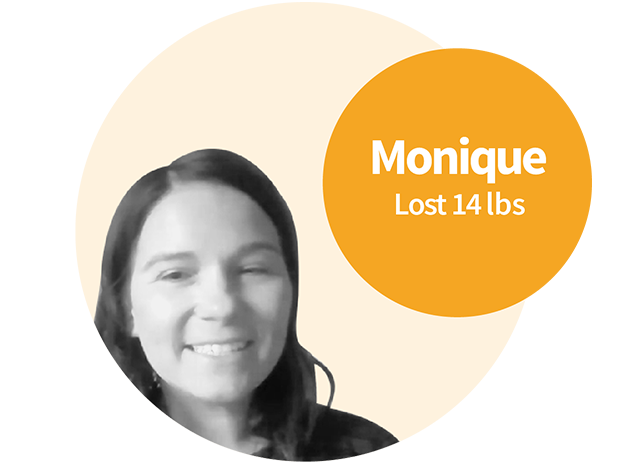 Monique had trouble loosing weight her whole life, especially after having children.