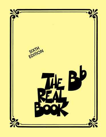 The Real B Flat Book Volume 1, Sixth Edition