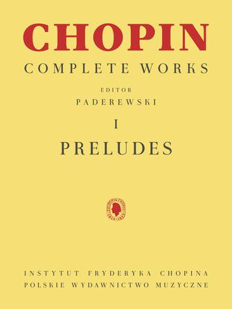 Chopin Complete Works Volume 1: Preludes