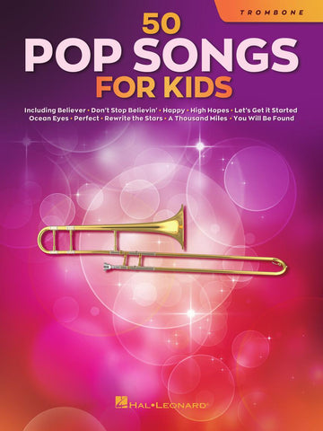 50 Pop Songs for Kids - Trombone