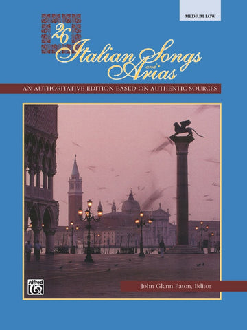 26 Italian Songs and Arias: Medium Low Voice