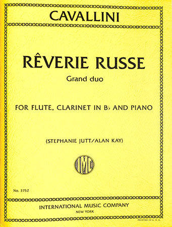 Reverie Russe Grand Duo for Flute, Clarinet in Bb, and Piano - Cavallini