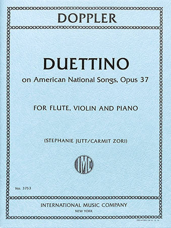 Duettino Op. 37 for Flute, Violin, and Piano - Doppler