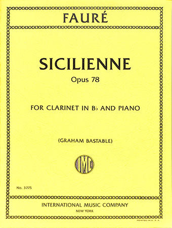 Sicilienne for Clarinet and Piano, Op. 78 - Fauré