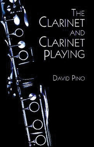 The Clarinet and Clarinet Playing - Pino