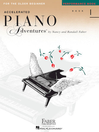 Accelerated Piano Adventures for the Older Beginner Level 1 Performance Book