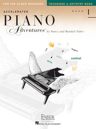 Accelerated Piano Adventures for the Older Beginner Level 1 Technique & Artistry Book