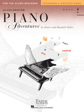 Accelerated Piano Adventures for the Older Beginner Level 2 Technique & Artistry Book