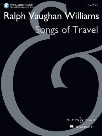 Songs of Travel for Low Voice - Vaughan Williams