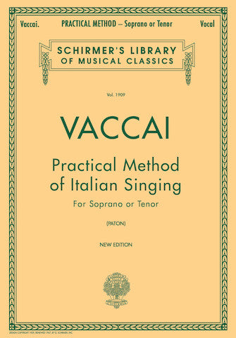 Practical Method of Italian Singing for Soprano or Tenor by Nicola Vaccai