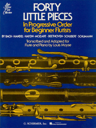 Forty Little Pieces in Progressive Order for Beginner Flutes