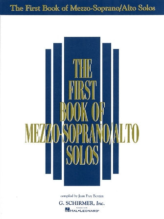 The First Book of Mezzo-Soprano/Alto Solos
