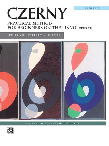 Czerny: Practical Method for Beginners on the Piano, Op 599