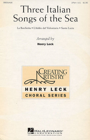 Three Italian Songs of the Sea 2-Part Arr. Leck