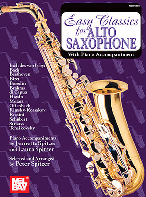 Easy Classics for Alto Saxophone with Piano Accompaniment