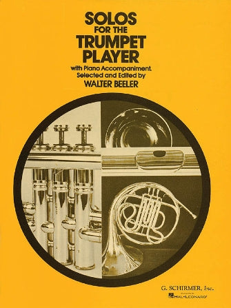 Beeler, Solos for The Trumpet Player