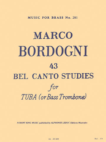 Bordogni, 43 Bel Canto Studies for Tuba or Bass Trombone
