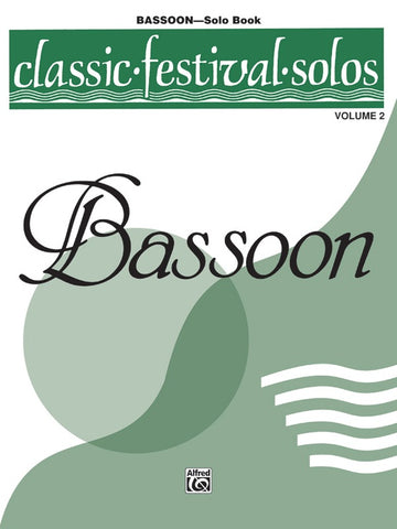 Classic Festival Solos for Bassoon: Volume II