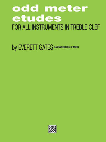 Odd Meter Etudes for all Instruments in Treble Clef - Gates