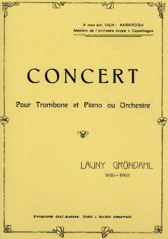 Grondahl Concerto for Trombone & Piano, or Orchestra