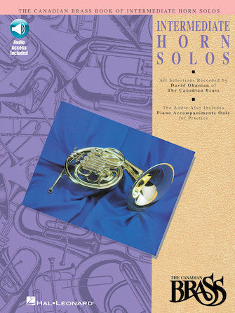 Canadian Brass Book of Intermediate Horn Solos, Book & CD