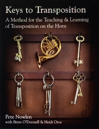 Keys to Transposition: a method for teaching & learning of transposition on the horn
