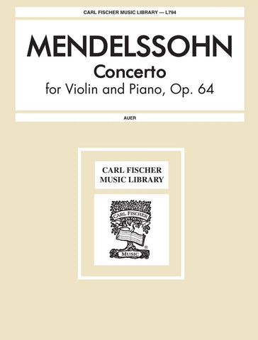 Mendelssohn Concerto Op. 64, for Violin & Piano in E minor