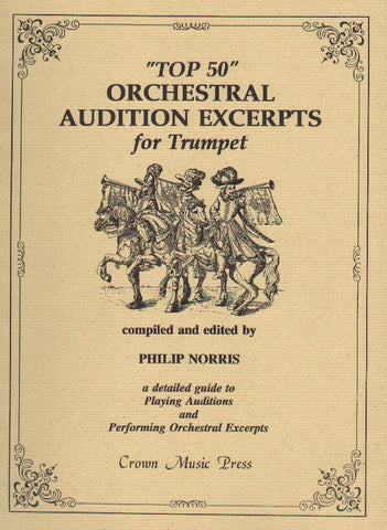 """Top 50"" Orchestral Audition Excerpts for Trumpet - Norris"