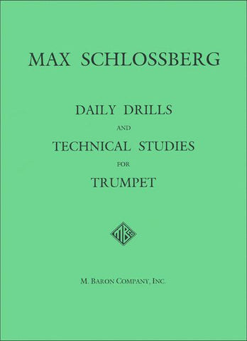 Daily Drills and Technical Studies for Trumpet - Schlossberg