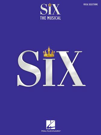 SIX: THE MUSICAL Vocal Selections