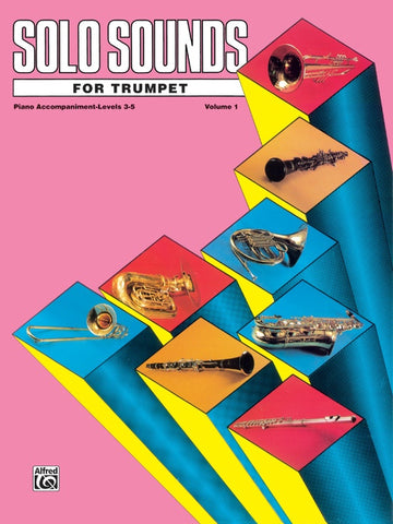 Solo Sounds for Trumpet, Volume 1, Levels 3-5