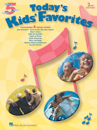 Today's Kids Favorites- 5 Finger Piano