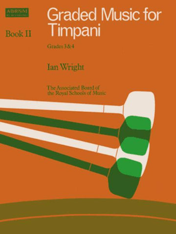 Graded Music for Timpani Book II Grades 3 & 4 - Wright