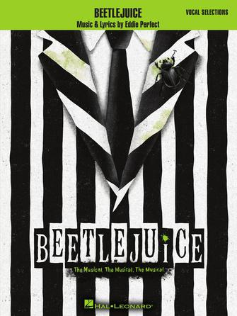 Beetlejuice-The Musical - Piano/Vocal Selections