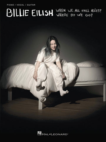 Billie Eilish- When We All Fall Asleep, Where Do We Go?