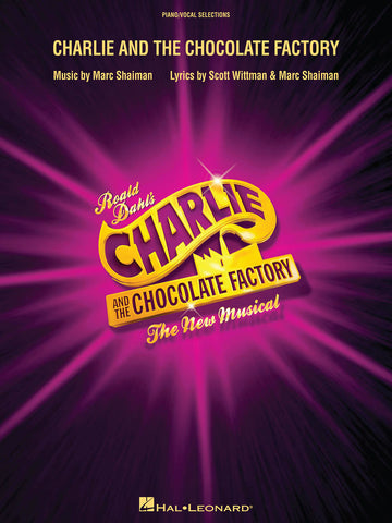 Charlie and the Chocolate Factory- Piano/Vocal Selections