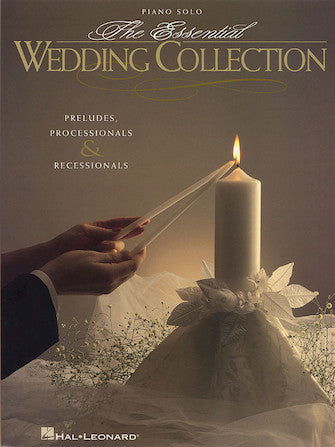 The Essential Wedding Collection- Piano Solo