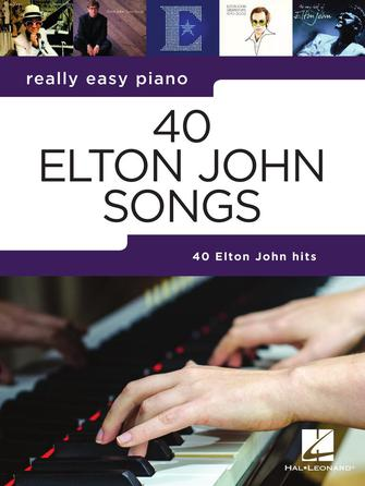 40 Elton John Songs-Really Easy Piano