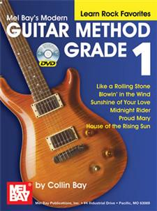 Mel Bay's Modern Guitar Method-Learn Rock Favorites- Grade 1