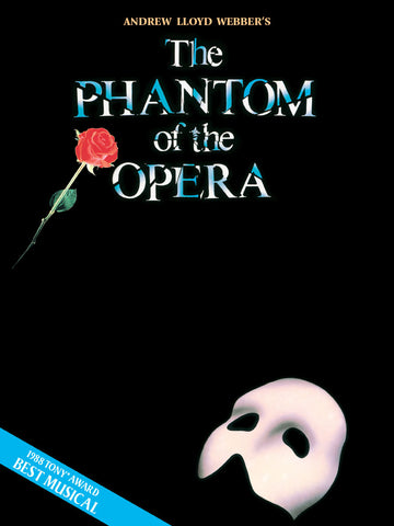The Phantom of the Opera- Piano/Vocal Selections
