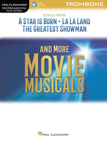 Hal Leonard Instrumental Play-Along- Songs from A Star is Born, La La Land, and The Greatest Showman for Trombone