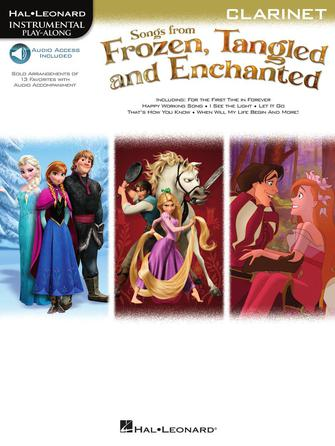 Hal Leonard Instrumental Play-Along -Songs from Frozen, Tangled, and Enchanted for Clarinet