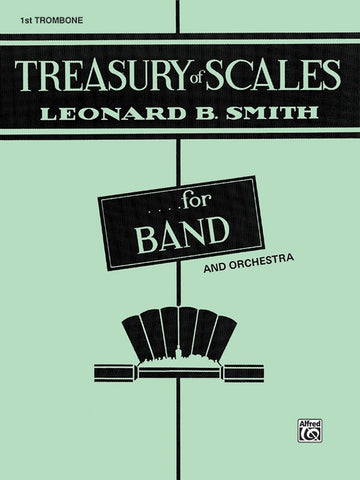 Treasury of Scales for 1st Trombone, Smith