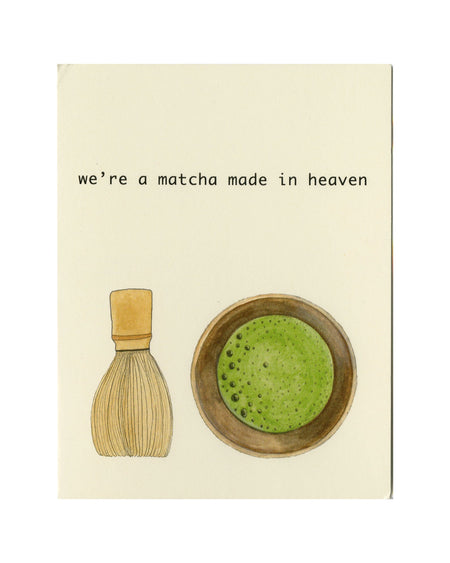 We're a Matcha Made in Heaven Gift Card