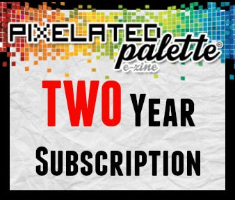 Two Year Subscription to The Pixelated Palette
