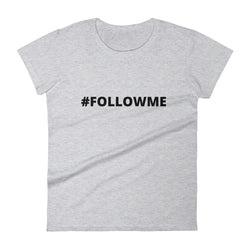 Great #FOLLOWME shirt for women (Gray)